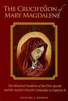The Crucifixion of Mary Magdalene PDF