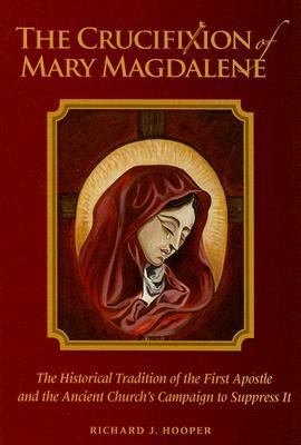 The Crucifixion of Mary Magdalene