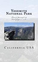 Yosemite National Park California USA Travel Journal