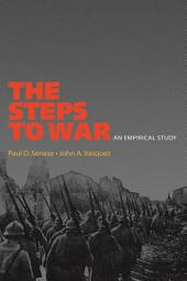 The Steps to War: An Empirical Study