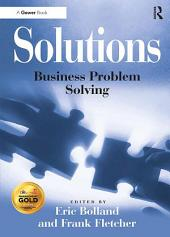 Solutions: Business Problem Solving
