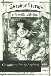 Theodor Storm's gesammelte Schriften: Bände 1-2