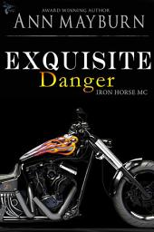 Exquisite Danger