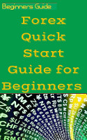 Forex Quick Start Guide for Beginners PDF
