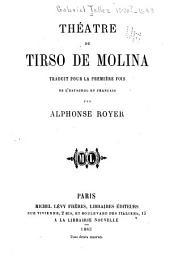 Théatre de Tirso de Molina [pseud.]