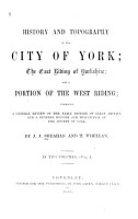 History and Topography of the City of York  the East Riding of Yorkshire  and a Portion of the West Riding PDF