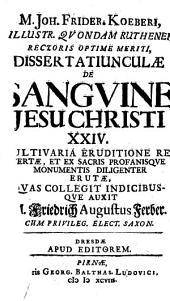 Dissertatiunculae de sanguine Jesu Christi