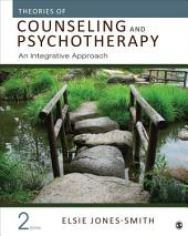 Theories of Counseling and Psychotherapy: An Integrative Approach, Edition 2