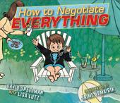 How to Negotiate Everything: with audio recording