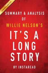 It's a Long Story by Willie Nelson | Summary & Analysis: My Life