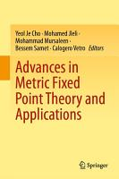 Advances in Metric Fixed Point Theory and Applications PDF