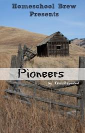 Pioneers: Fourth Grade Social Science Lesson, Activities, Discussion Questions and Quizzes