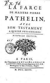 La farce de maistre Pierre Pathelin, avec son testament a quatre personnages: Page115