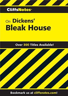 CliffsNotes on Dickens  Bleak House