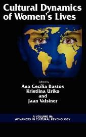 Cultural Dynamics of Women's Lives