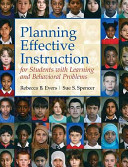 Planning Effective Instruction for Students with Learning and Behavior Problems