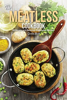 The Meatless Cookbook