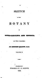 A Sketch of the Botany of South-Carolina and Georgia: Volume 2