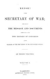 Annual Report of the Secretary of War: Volume 1
