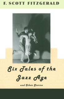 Six Tales of the Jazz Age and Other Stories Book