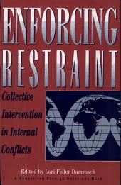 Enforcing Restraint: Collective Intervention in Internal Conflicts