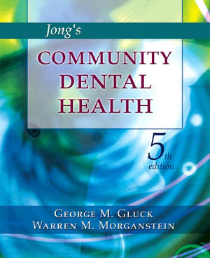Jong's Community Dental Health - E-Book