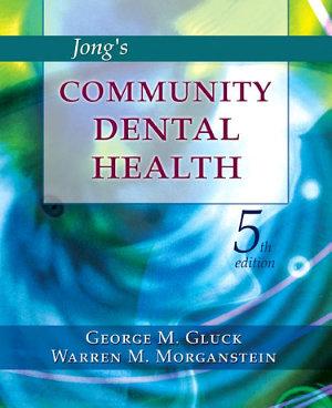 Jong s Community Dental Health   E Book PDF