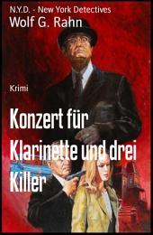 Konzert für Klarinette und drei Killer: N.Y.D. - New York Detectives