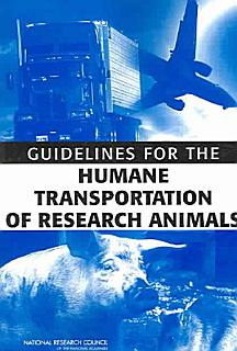 Guidelines for the Humane Transportation of Research Animals Book
