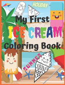 My First Ice Cream Coloring Book