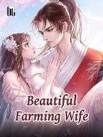 Beautiful Farming Wife