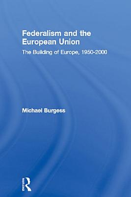 Federalism and the European Union PDF