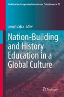 Nation Building and History Education in a Global Culture PDF