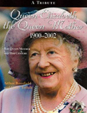 Queen Elizabeth the Queen Mother  1900 2002 PDF