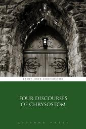 Four Discourses of Chrysostom