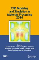 CFD Modeling and Simulation in Materials Processing 2016 PDF