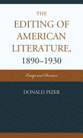 The Editing Of American Literature 1890 1930