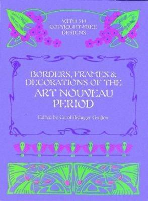 Borders  Frames   Decorations of the Art Nouveau Period PDF