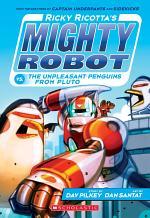 Ricky Ricotta 9: Ricky Ricotta's Mighty Robot vs the Un-Pleasant Penguins from Pluto