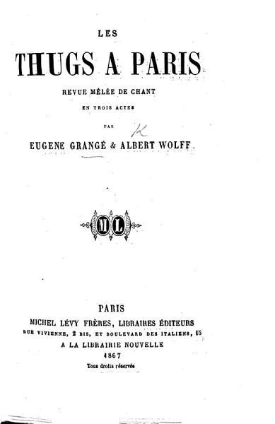 Download Les Thugs    Paris  revue m  l  e de chant en trois actes Book
