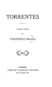 Torrentes, ultimos versos de Theophilo Braga