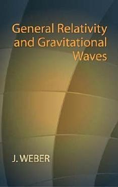 General Relativity and Gravitational Waves PDF