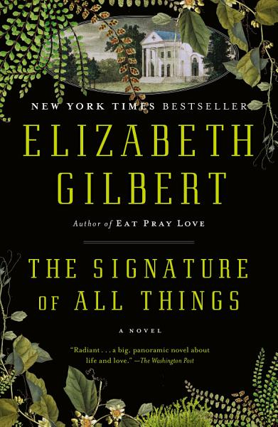 Download The Signature of All Things Book