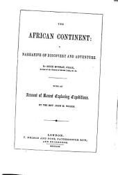 The African Continent: A Narrative of Discovery and Adventure