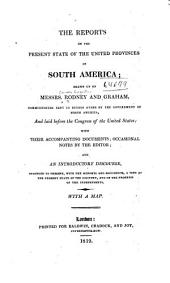 The reports on the present state of the United Provinces of South America