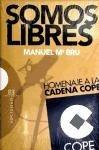 Somos libres: Homenaje a la Cadena COPE