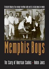 Memphis Boys: The Story of American Studios