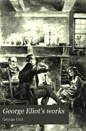 George Eliot's Works: Volume 19