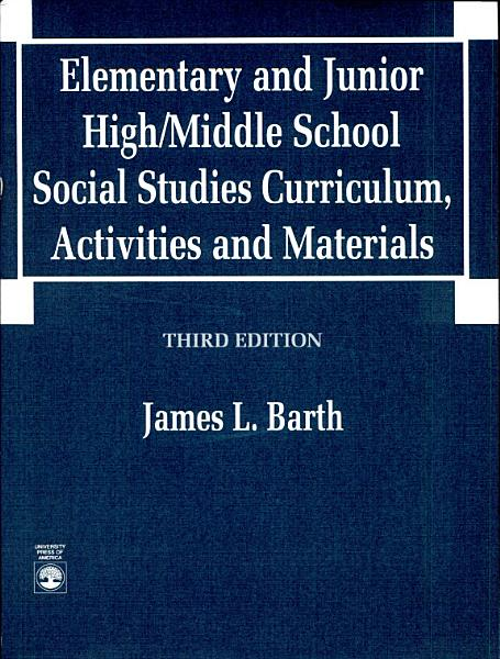 Elementary and Junior High middle School Social Studies Curriculum  Activities  and Materials PDF