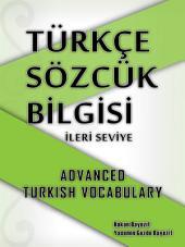 Türkçe Sözcük Bilgisi - İleri Seviye - Ders 2: Advanced Turkish Vocabulary - Lesson 2